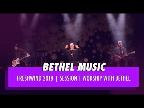 Opening Night Worship - Bethel Music | Freshwind Conference 2018