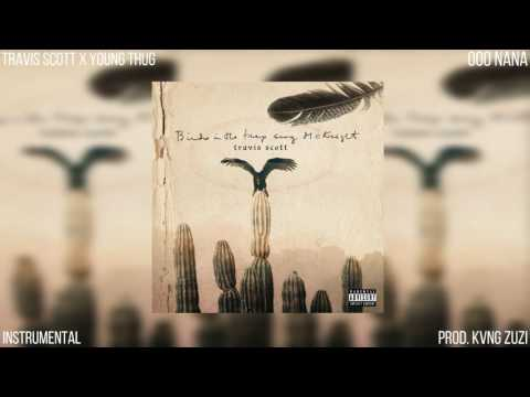 Travis Scott | Ooo Nana [Instrumental] | Prod. KVNG Zuzi