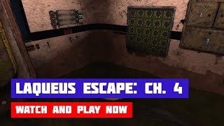 Laqueus Escape: Chapter 4 · Game · Walkthrough
