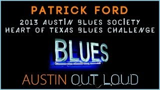 2013 ABS Heart of Texas Blues Challenge - Patrick Ford