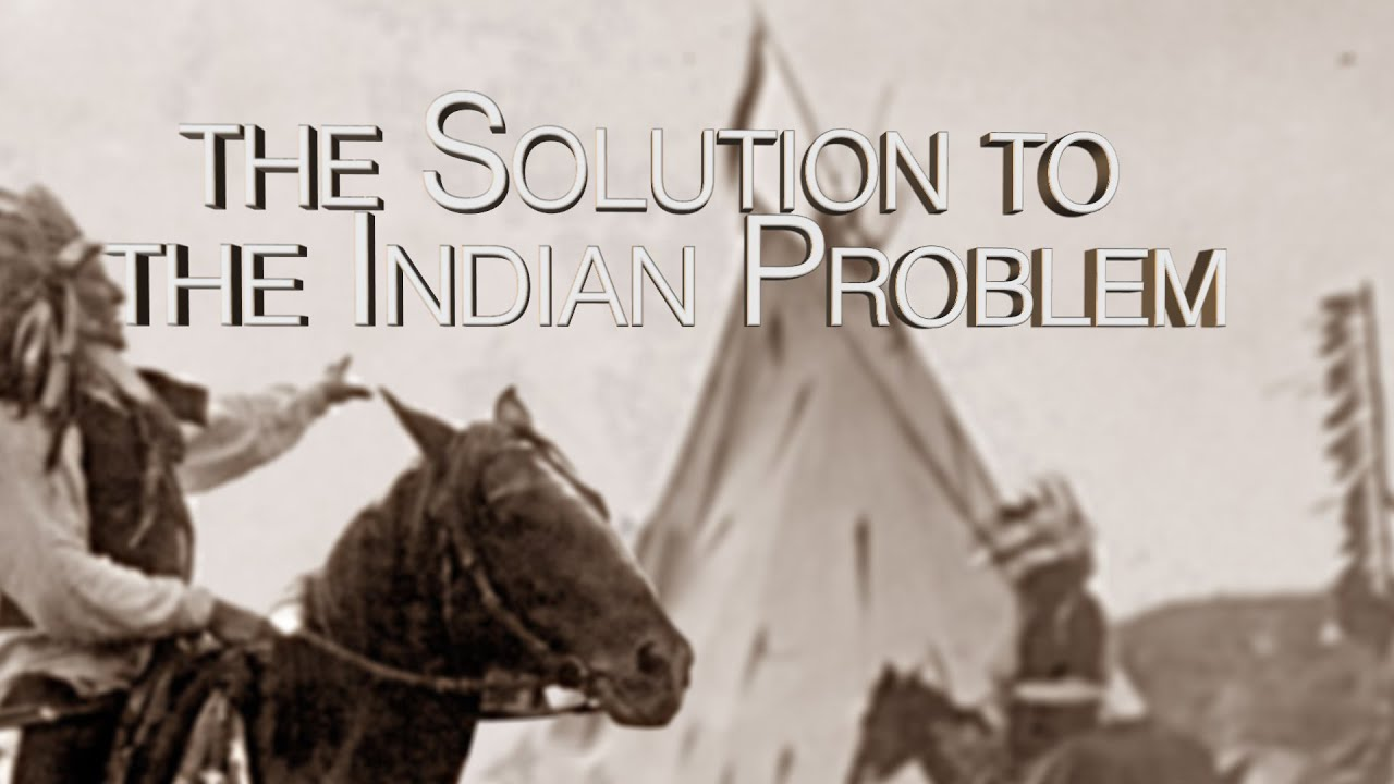 the indian problem