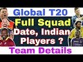 Global T20 League 2018: Full Squad Of All Team's / Date Of Global T20 League /