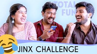 Total Fun! - JINX Challenge - Ft. Jeeva, Lijo - Aparna Thomas