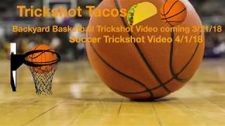 Backyard Basketball Trickshots 2 SNEAK PEEK [Trickshot Tacos]