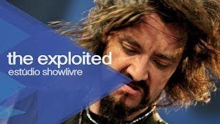 """""""Fuck the USA"""" - The Exploited no Estúdio Showlivre 2013"""