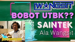 Wangsit Education | Bobot Nilai UTBK Saintek?