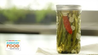 Spicy Pickled Green Beans - Everyday Food With Sarah Carey