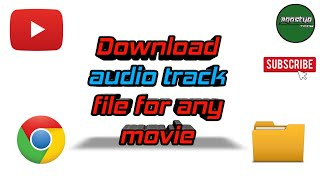Download external audio track file using chrome..