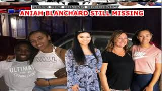 ANIAH BLANCHARD STILL MISSING: DISAPPOINTMENT, LIES AND RAW TRUTH