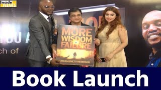 Sanjey Chhel and Payal Ghosh Launch Book MORE WISDOM IN FAILURE