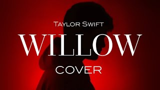 Taylor swift - willow (cover) venomicity