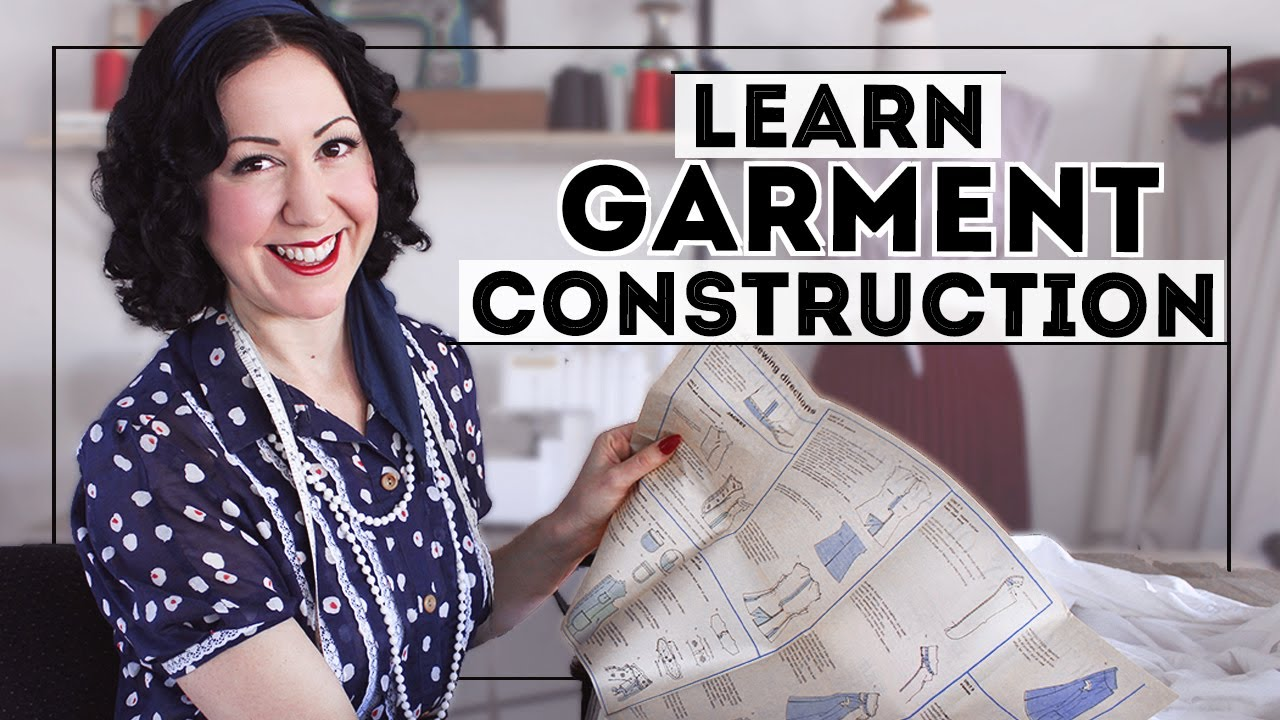 Download THE BEST WAY TO LEARN GARMENT CONSTRUCTION  - Essential for learning to sew clothing!