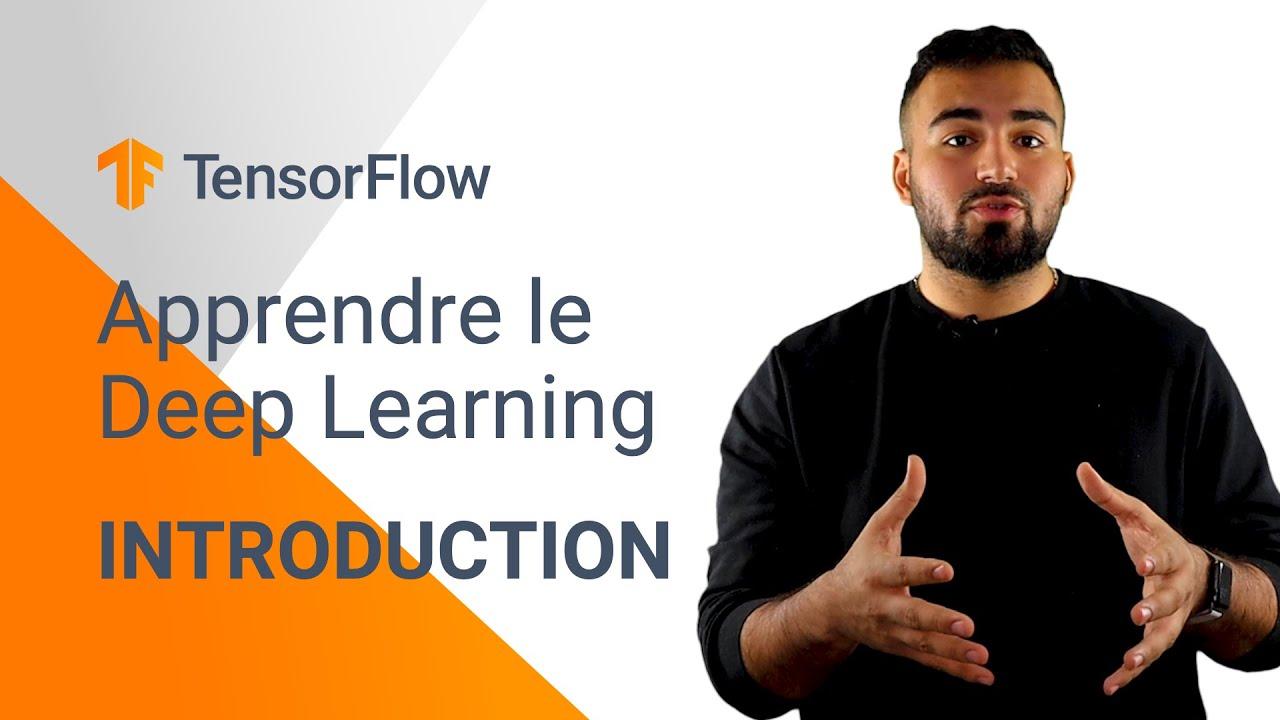 Download #1 Apprendre le Deep learning avec Tensorflow - Part 1 - C'est quoi le Deep Learning ?