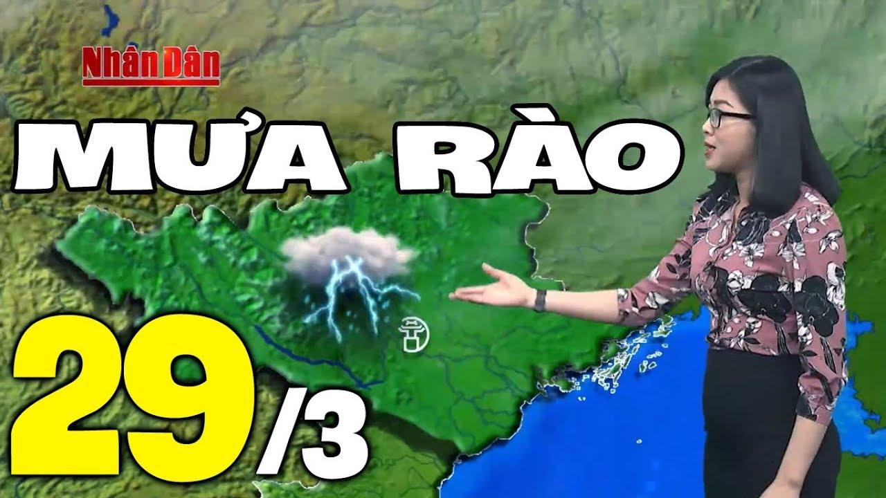 Dự báo thời tiết hôm nay và ngày mai 29/3 | Dự báo thời tiết đêm nay mới nhất