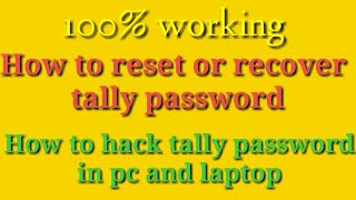 How to reset or recover tally password| How to hack tally password on pc and laptop