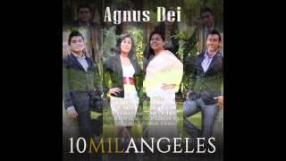 "Grupo Agnus Dei ""DIEZ MIL ANGELES"""