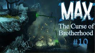 ЭЛЕКТРОЖУКИ ► ГЛАВА 3-2  ► Max: The Curse of Brotherhood ► #10