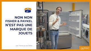 Tout nouveau en Belgique : connaissez-vous les réfrigérateurs américains FISHER & PAYKEL ?