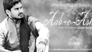 Aab-e-Ashq{Shammi Jalandhari} by Sunil Sajal