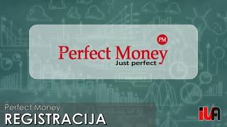 Perfect Money registracija – Kaip susikurti ir verifikuoti Perfect Money paskyrą
