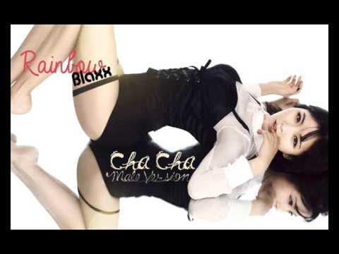 Rainbow Blaxx - Cha Cha [Male Version]