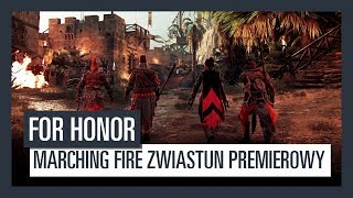 FOR HONOR Marching Fire - ZWIASTUN PREMIEROWY
