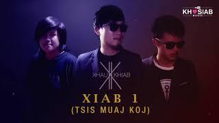 Khau Khiab 'Xiab 1' (Official Full Song)