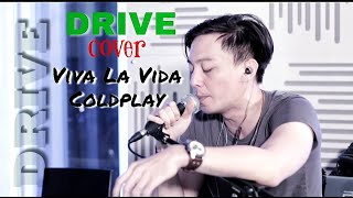 Download lagu DRIVE Viva La Vida Coldplay MP3