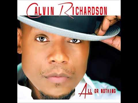 Calvin Richardson - Can't Let Go (Acoustic Version)
