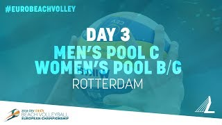 2018 CEV DELA EuroBeachVolley Tuesday Rotterdam