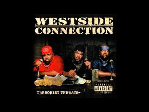 04 Westside Connection  Gangsta Nation
