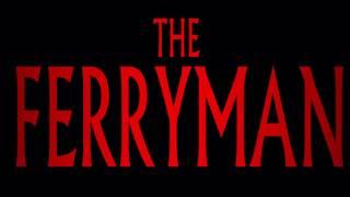 GBHBL Horror Quickie: The Ferryman (2018)