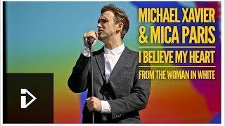 Michael Xavier and Mica Paris - I Believe My Heart from The Woman In White (Live)