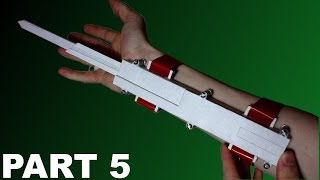 How to Build the Assassin's Creed Paper Dual Extended Hidden Blade Part 5