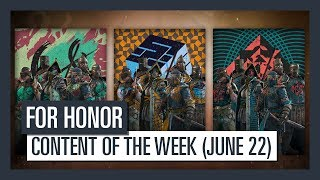 For Honor - New content of the week (June 22)