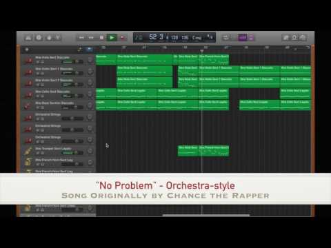 """No Problem"" - orchestra-style (Song originally by Chance the Rapper)"