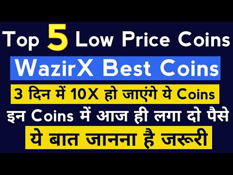 10X Profit in 3 Days! 5 Best Low Price Coins in WazirX | Best Cryptocurrency To Invest 2021