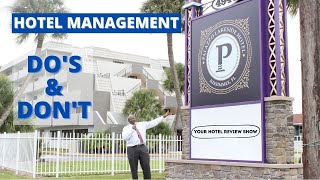 Hotel Management Do's and Don't | Palazzo Lakeside Hotel Kissimmee FL | Eps 1