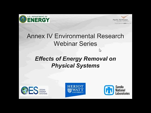 Annex IV Webinar #4: Effects of Energy Removal on Physical Systems