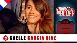 Gaelle Garcia Diaz - La Maison du Bluff - NRJ12