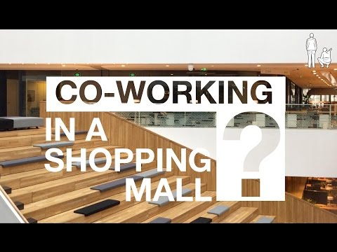CO-WORKING IN A SHOPPING MALL?!