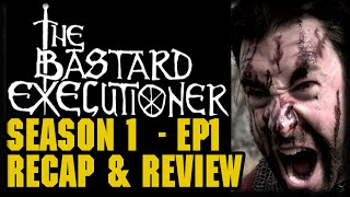 "The Bastard Executioner Season 1 Episode 1 ""The Pilot"" Series Premier Post Episode Review"