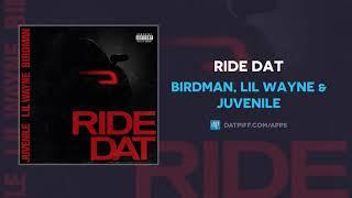 Play Ride Dat (feat. Juvenile & Lil Wayne)