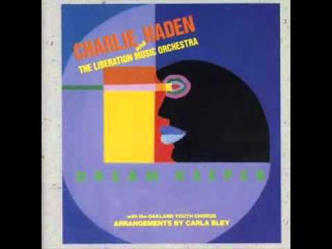 Charlie Haden and The Liberation Music Orchestra ~ Sandino