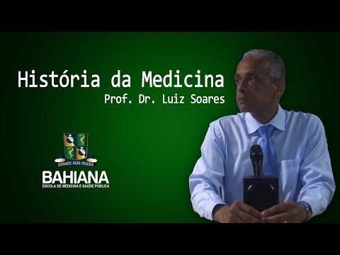 História da Medicina  Prof. Dr. Luiz Soares