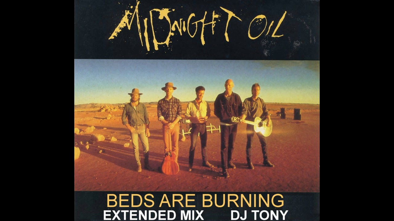 Midnight Oil Beds Are Burning Extended Mix Dj Tony Youtube