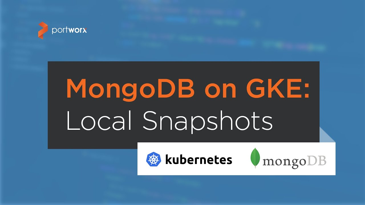 How to Run HA MongoDB on GKE - Portworx
