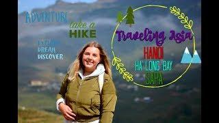 🌏 Traveling asia 🏙️ HANOI 🌄 HALONG BAY ⛰️SAPA  Johanna Lind