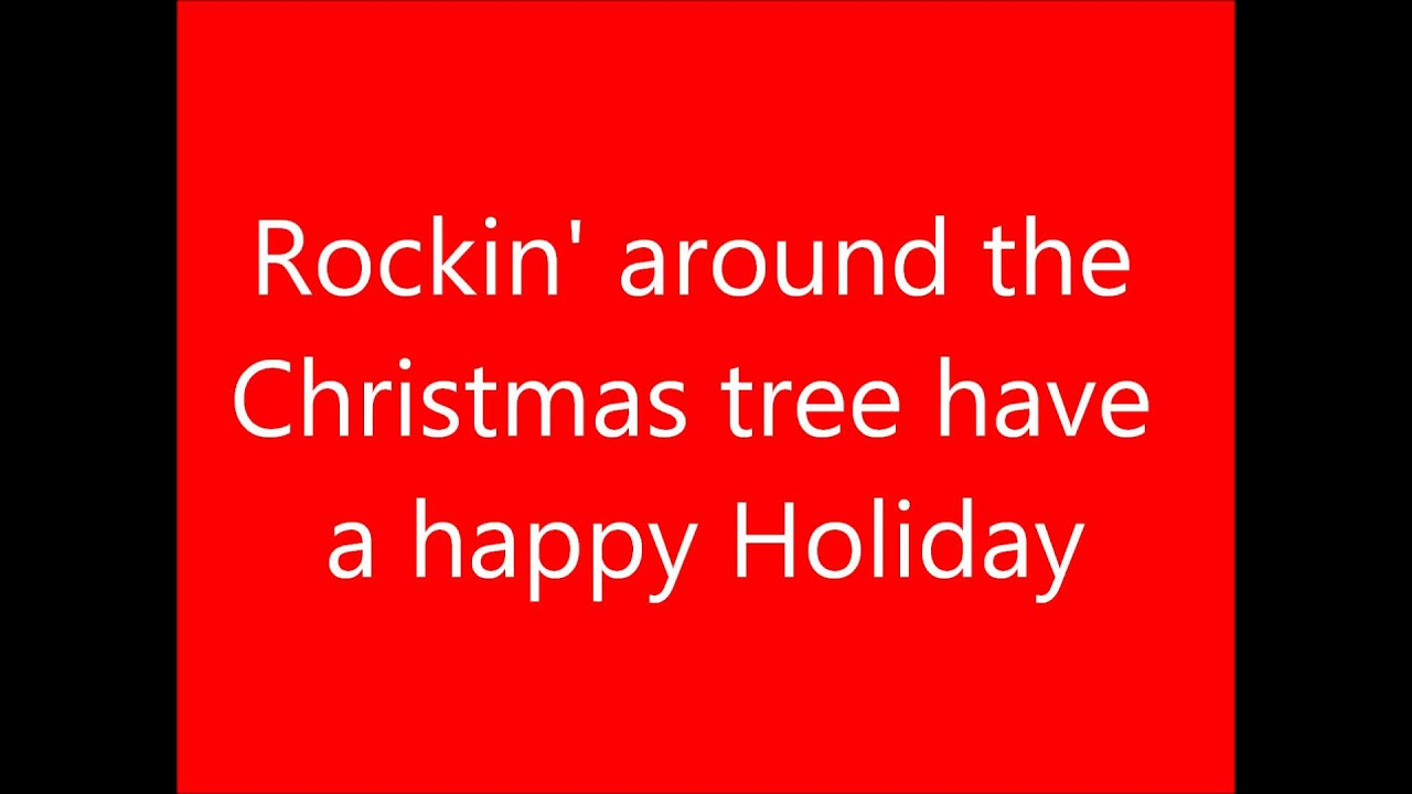 Rockin 39 around the christmas tree lyrics youtube for Around the tree