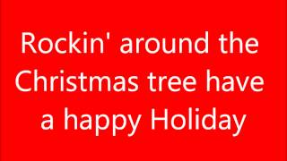 Repeat youtube video Rockin' Around The Christmas Tree Lyrics
